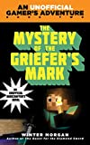 minecraft quest for diamond sword - The Mystery of the Griefer's Mark: An Unofficial Gamer's Adventure, Book Two