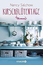 Kirschblütentage: Roman