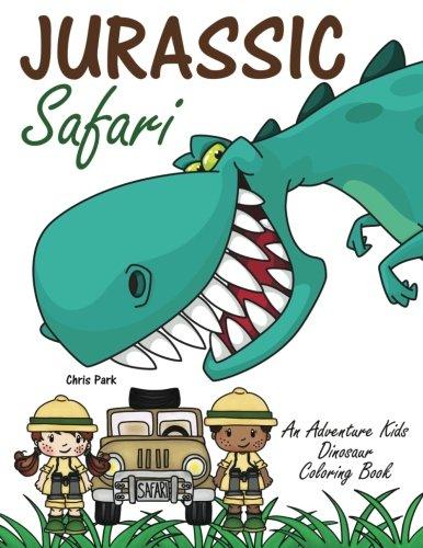 Jurassic Safari: An Adventure Kids Dinosaur Coloring ()
