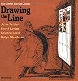 img - for The Comics Journal Library: Drawing the Line (Vol. 4) (The Comics Journal) (v. 4) book / textbook / text book