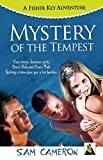Mystery of the Tempest: A Fisher Key Adventure