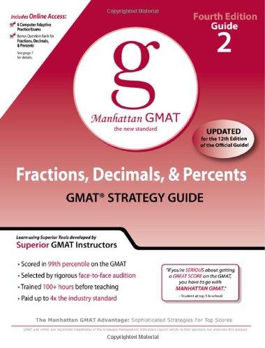 Fractions, Decimals, & Percents GMAT Preparation Guide, 4th Edition (Manhattan Gmat Prep)