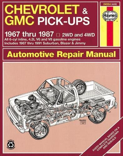 (Chevrolet & GMC Pick-ups, 1967 Thru 1987 (Haynes Repair)