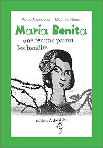 Livre Maria Bonita, une femme parmi les bandits pdf