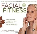 Facial Fitness, Patricia Goroway, 140278046X