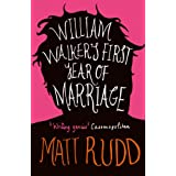 William Walker's First Year of Marriage: A Horror Storyby Matt Rudd