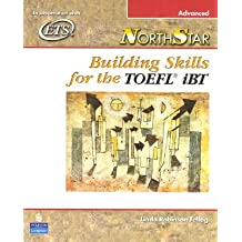 NorthStar: Building Skills for the TOEFL IBT Advanced: 1st (First) Edition