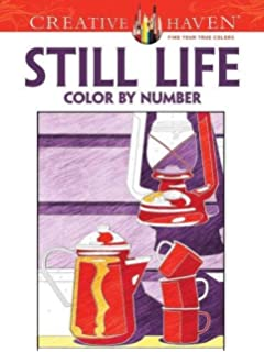 Creative Haven Still Life Color By Number Coloring Book Books