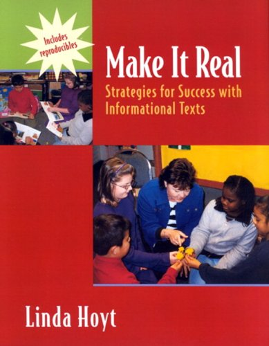 Make It Real: Strategies for Success with Informational...