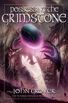 Possessing the Grimstone by [Grover, John]