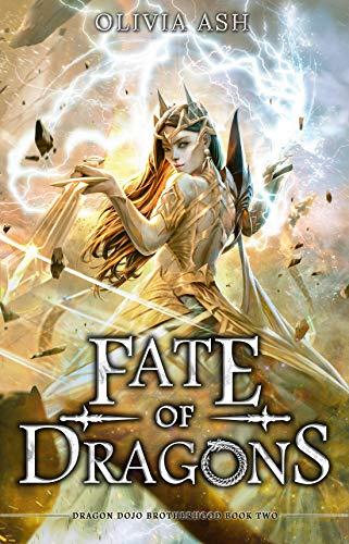 Fate of Dragons: a dragon fantasy reverse harem romance adventure series (Dragon Dojo Brotherhood Book 2)