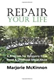 Repair Your Life, Margie McKinnon, 1932690522