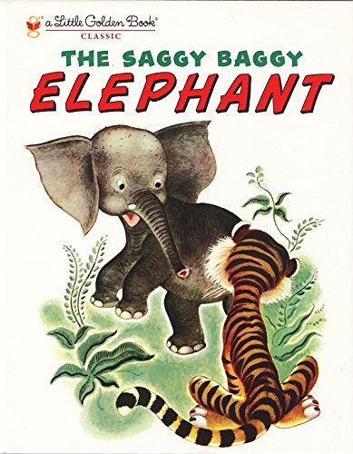 The Saggy Baggy Elephant (Little Golden Book) from Golden Books