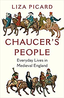 Book Cover: Chaucer's People: Everyday Lives in Medieval England