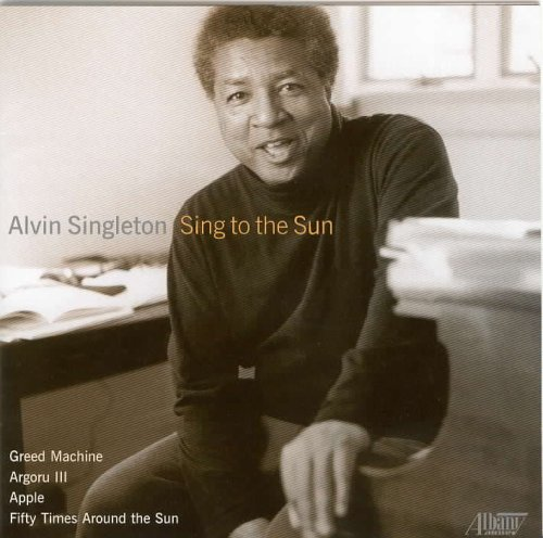 Price comparison product image Sing to the Sun - Chamber Music of Alvin Singleton