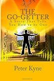 The Go-Getter, Peter Kyne, 1481915258