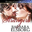 Strangers Audiobook by Barbara Elsborg Narrated by Tillie Hooper