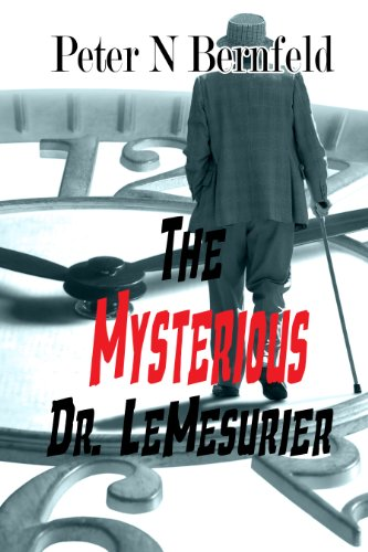 The Mysterious Dr. LeMesurier by [N. Bernfeld, Peter]
