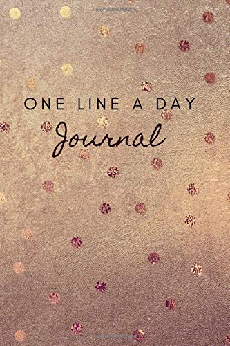 One Line A Day Journal: A Five-Year Memory Book Diary Notebook 368 Lined  Pages Simple Design (Daily Journal For Women To Write In Band 2)