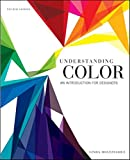 Understanding Color: An Introduction for Designers, Fourth Edition