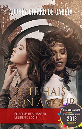 Je Te Hais Mon Amour Livre Lesbien Roman Lesbien French