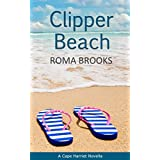 Clipper Beach: A Cape Harriet Novella