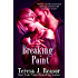 Breaking Point: A SEAL Team Heartbreakers Novella