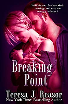 Breaking Point: A SEAL Team Heartbreakers Novella by [Reasor, Teresa]