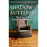 Shadow of a Butterfly: The Case of the Harmless Old Woman (The Manziuk and Ryan Mysteries Book 3)