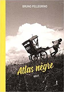Atlas nègre, Pellegrino, Bruno