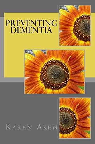 Preventing Dementia by [Aken, Karen]