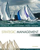 Strategic Management: Theory: An Integrated Approach, 11th Edition Front Cover