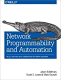 img - for Network Programmability and Automation: Skills for the Next-Generation Network Engineer book / textbook / text book