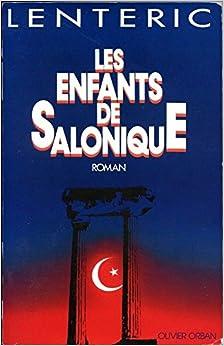 Book Les enfants de Salonique: Roman (French Edition)