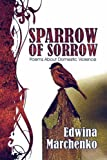 Sparrow of Sorrow, Edwina Marchenko, 1604744170