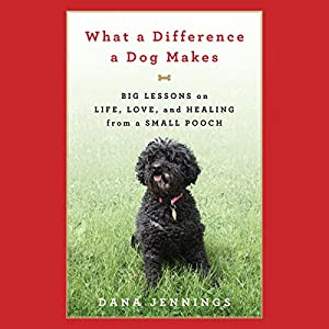 What a Difference a Dog Makes Audiobook