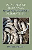 Principles of Biodynamic Spray and Compost Preparations