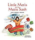 img - for Little Metis and the Metis Sash book / textbook / text book