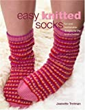 Easy Knitted Socks, Jeanette Trotman, 0312361998