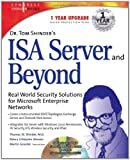 img - for Dr Tom Shinder's ISA Server and Beyond: Real World Security Solutions for Microsoft Enterprise Networks book / textbook / text book