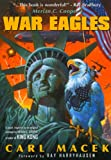 War Eagles, Carl Macek, 1932431748
