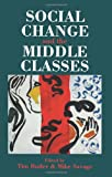 Social Change and the Middle Class, , 1857282728