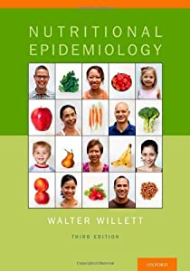 Nutritional Epidemiology (Monographs in Epidemiology and Biostatistics) by Walter Willett (2012-11-07)