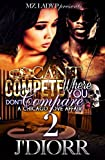 Can't Compete Where You Don't Compare 2: A Chicago Love Affair