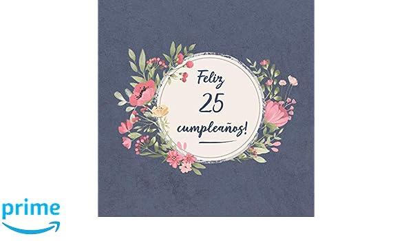 Amazon.com: Feliz 25 Cumpleaños: El libro de firmas evento ...