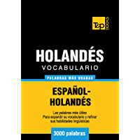 Vocabulario español-holandés - 3000 palabras más usadas (Spanish collection nº 145) (Spanish Edition)