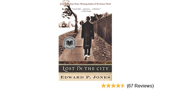 Lost in the city kindle edition by edward p jones politics lost in the city kindle edition by edward p jones politics social sciences kindle ebooks amazon fandeluxe Image collections