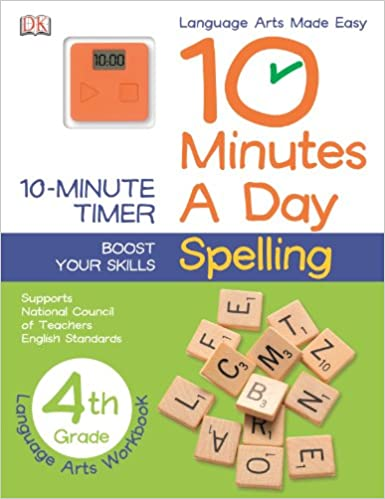 10 Minutes a Day: Spelling, Fourth Grade: DK Publishing ...