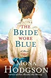 The Bride Wore Blue: A Novel (The Sinclair Sisters of Cripple Creek) by Mona Hodgson front cover