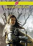 lancelot du lac historique french edition